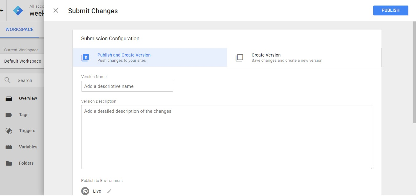 Submit Changes in GTM Workspace - Logging Version Changes